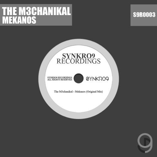 M3chanikal - Mekanos [OUT NOW]