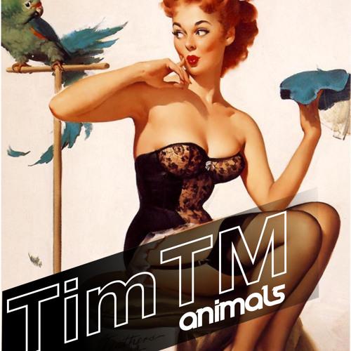 TimTM -ANIMALS - Original (work in progress)