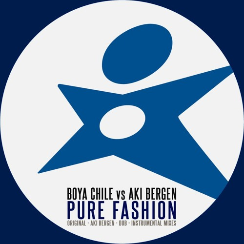 Boya Chile & Aki Bergen - Pure Fashion (Original Mix)