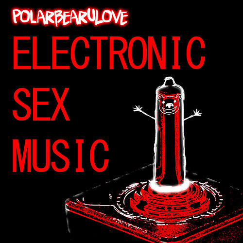 Electronic Sex Music