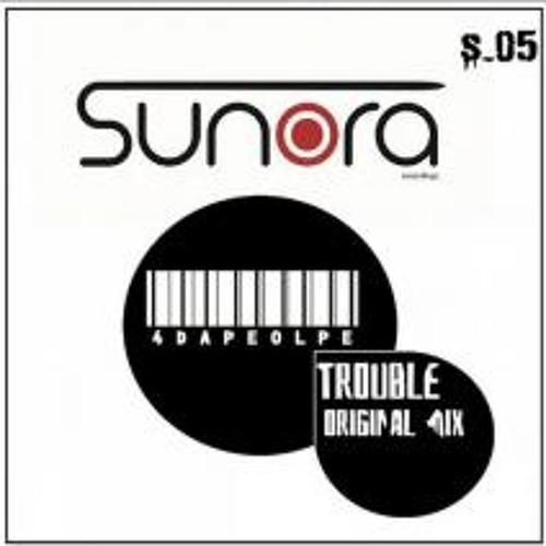 4 Da People -Trouble (Original Mix)