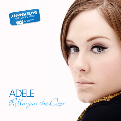 Adele-Rolling In The Deep (Jumping Deejays Remix) FREE DOWNLOAD