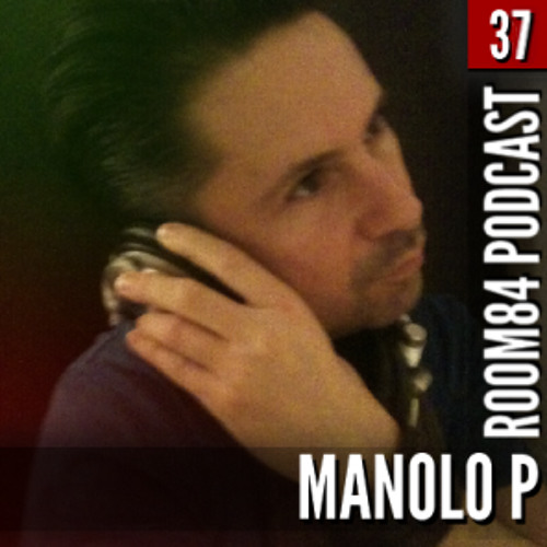 R84 PODCAST37: MANOLO P