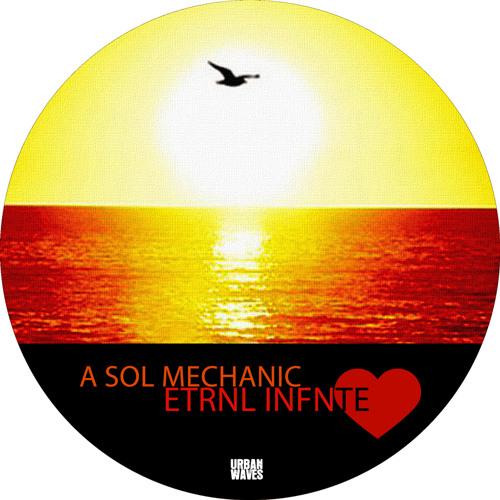 a sol mechanic - Etrnl Infnte