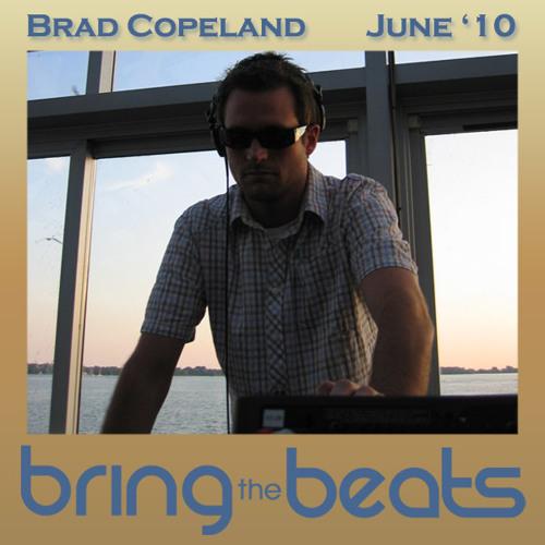 Brad Copeland - bringthebeats - June 2010