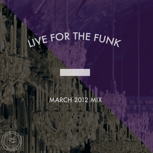 LFTF Presents: March 2012 Mix