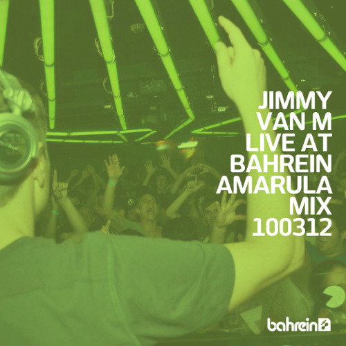 Jimmy Van M Live @ Bahrein - Amarula Mix (320 download)