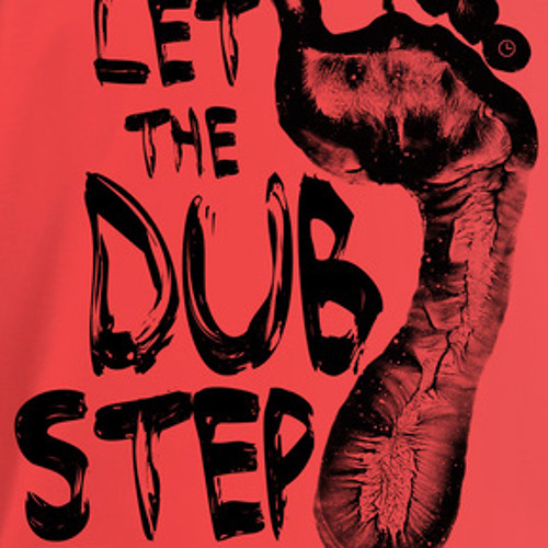 Let The Dub Step - Volume 4 : (Free Download)