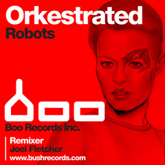 Orkestrated - Robots