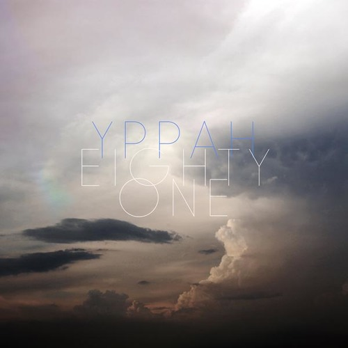 Yppah - 'Eighty One' Album Minimix
