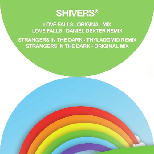 Shivers* - Strangers in the Dark (Thyladomid Remix), Mother Recordings / Preview