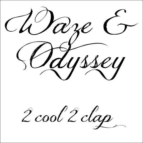 Waze & Odyssey: Say Yes