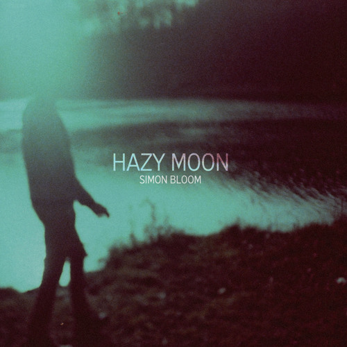 Simon Bloom - Hazy Moon (2012) [album sampler]