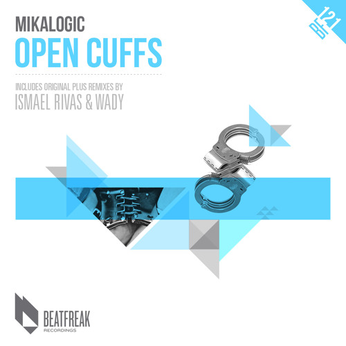 Mikalogic - Open Cuffs (DJ Wady & DJ Smilk Remix) EDIT