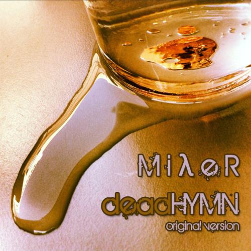 MilleR - Dead Hymn | FREE DOWNLOAD |
