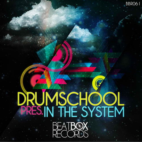 "In The System - (Original Mix) ""OUT NOW"" on Beatbox Records"