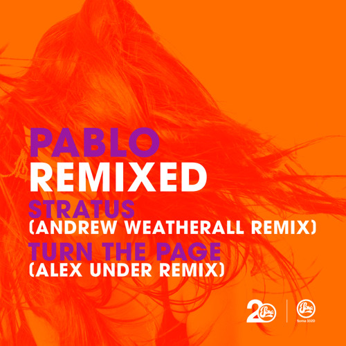 Pablo - Stratus (Andrew Weatherall Remix) (Soma332D)