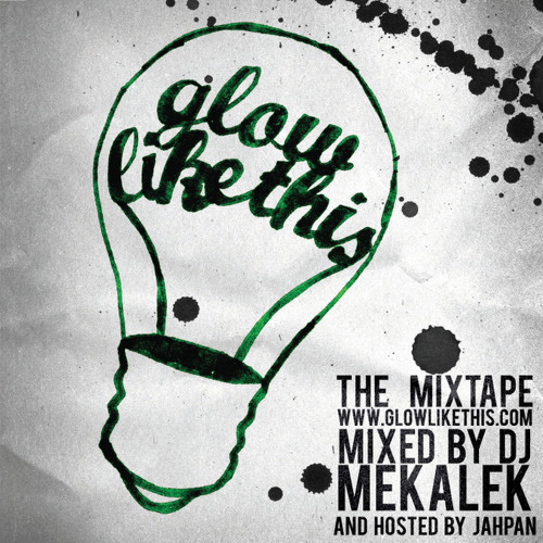 Glow Like This: The Mixtape