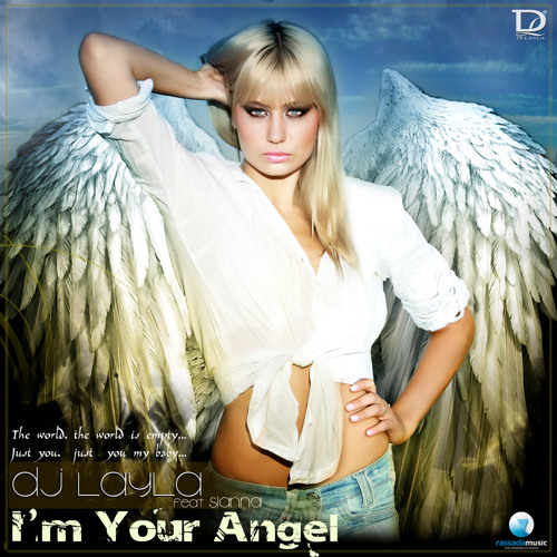 DJ Layla Feat Sianna- I'M Your Angel (Extended Version)