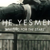 Waiting for the Stars-Brand New Yesmen Single