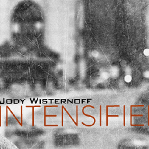 Jody Wisternoff : Intensified on Frisky Radio :  April 012