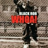 BLACK ROB - LIKE WHOA (DJ D-JHUN REBOUNCE) (DIRTY)