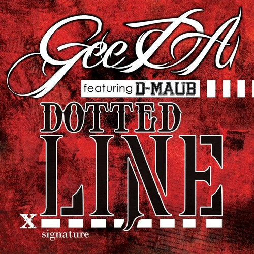 GeeDA - Dotted Line (feat. D-M.A.U.B.)