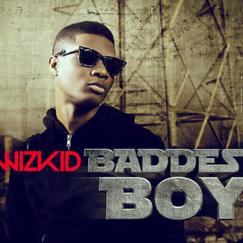 Wizkid – Baddest Boy Ft Skales