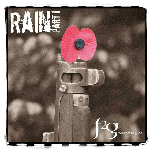 RAIN EP - Freedom To Glide