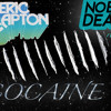 Cocaine (No Big Deal Remix)
