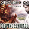 HOUSE DOPE SESSIONS VOL. 2 ~ SPENCE:CHICAGO