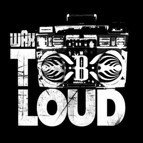 "UGLY LOUD DRUMSTEP MASHUP - Wax ""Too Loud"" Bassnectar ""Ugly"""