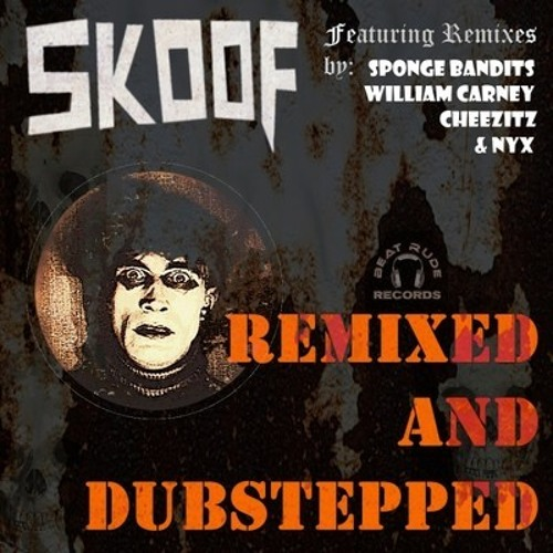 Skoof - Braineaters (William Carney Mix) [Beat Rude Records]