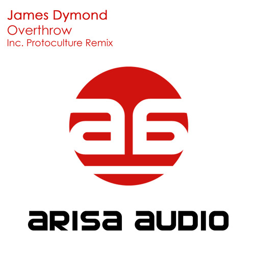 James Dymond - Overthrow (Original Mix) [Arisa Audio] Rip from Aly & Fila - FSOE 230/231