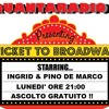 Frequency 36 - TICKET TO BROADWAY  2 Aprile 2012