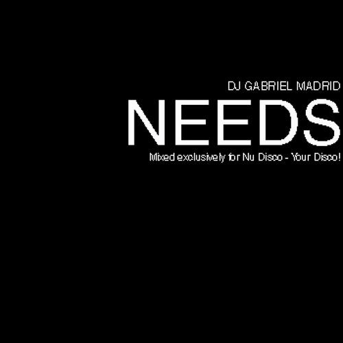 Gabriel Madrid - Needs (Nu Disco - Your Disco! Guest Mix)