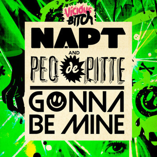 NAPT & Peo De Pitte - Gonna Be Mine (Valentino Khan Remix) (PREVIEW) [OUT NOW ON BEATPORT!]