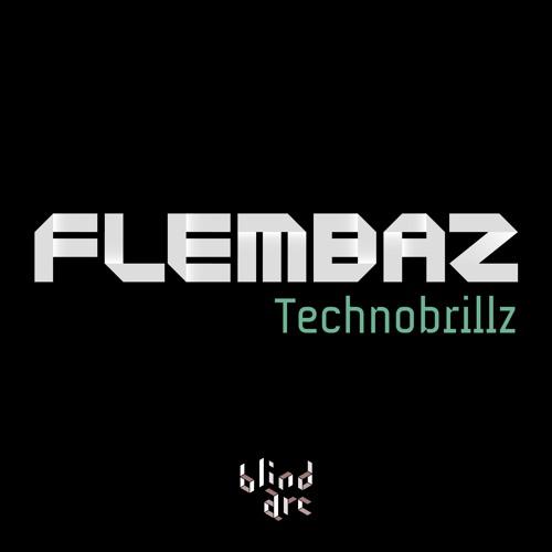 Flembaz - Technobrillz [Blind Arc] - Free Download