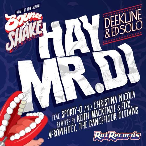 Hay Mr DJ ft Christina Nicola (Keith Mackenzie & Fixx Remix) Preview