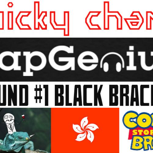 Nicky Chan Rap Genius Round #1 Black Bracket