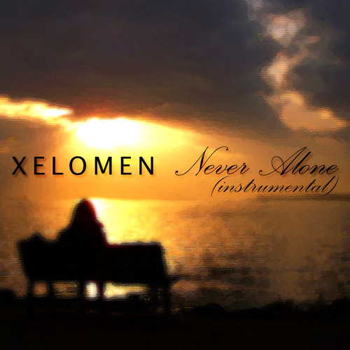 Xelomen - Never Alone (Instrumental)