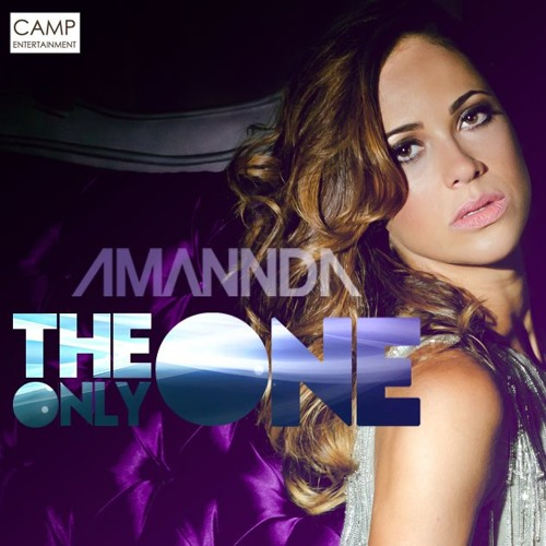 Amannda - The Only One (Alex Acosta Tribal Drums Dub Mix) [CAMP Entertainment] - Billboard #21 (05/03/2012)