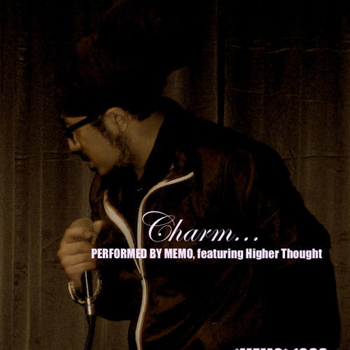 Charm feat. Higher Thought ((Produced and Arranged by Memo))