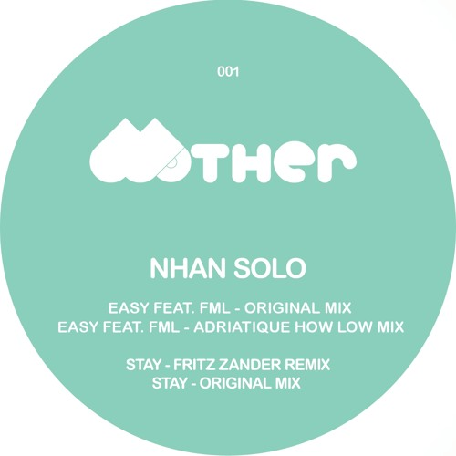 NHAN SOLO - Stay (Fritz Zander Remix) | MOTHER001