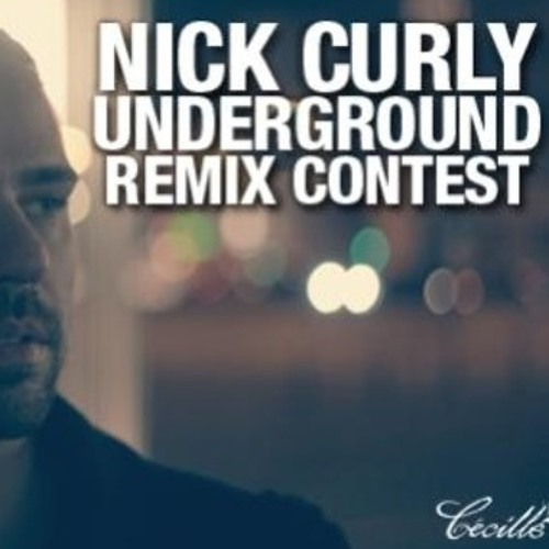 Nick Curly - Underground (Staves Remix) BEATPORT REMIX CONTEST!