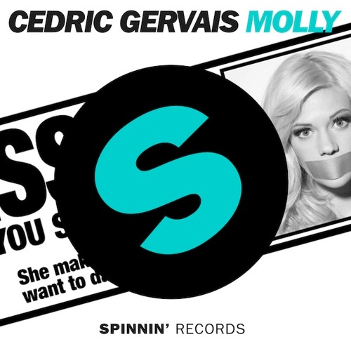 Cedric Gervais : Molly : *Pete Tong's Essential New Tune BBC Radio1*