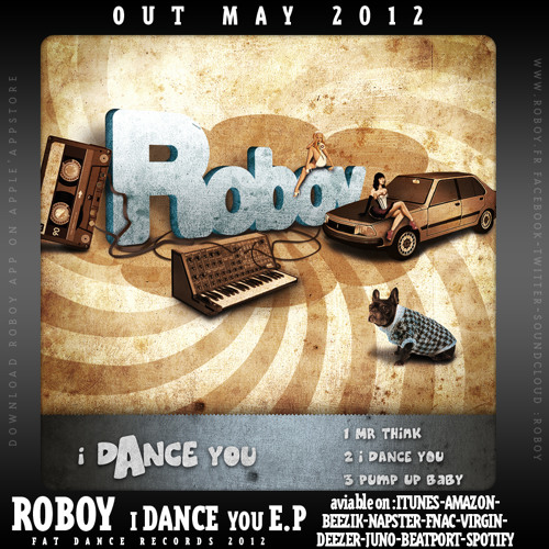 ROBOY i DANCE you E.P (teaser) out MAY 2012