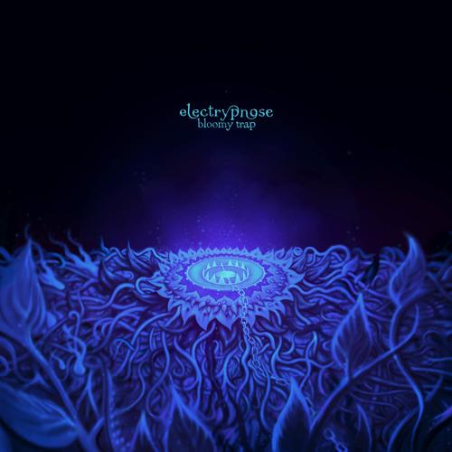 Electrypnose - Un tour a l-asile (Bloomy Trap album 2012)