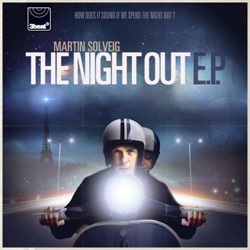 Martin Solveig -  The Night Out (Madeon Mix)