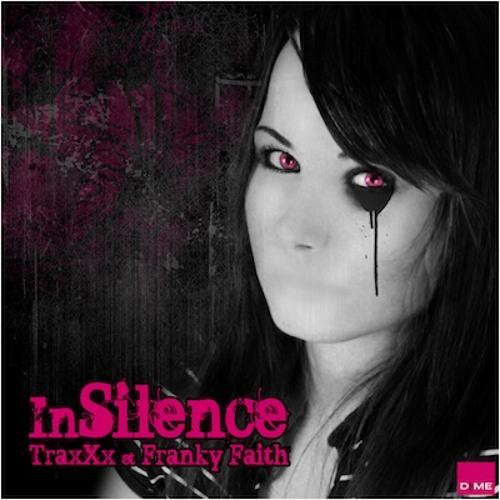 InSilence (Original Mix) by TraxXx & Franky Faith